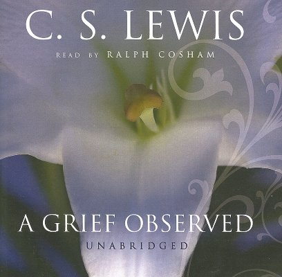 A Grief Observed By Lewis, C. S./ Cosham, Ralph (NRT)